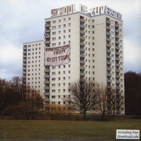 School Of Zuversicht - Randnotizen From Idiot Town