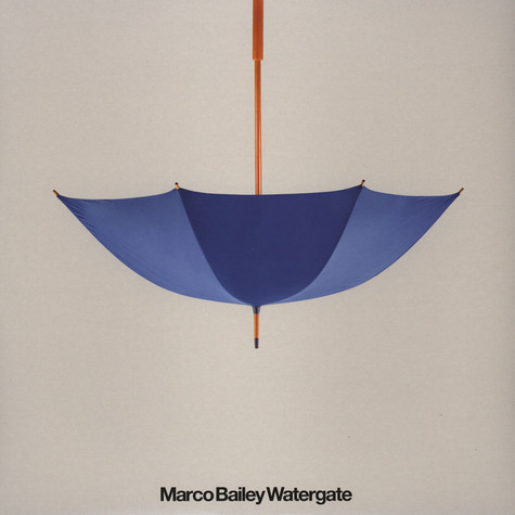 Marco Bailey - Watergate EP