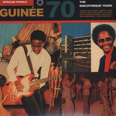 African Pearls - Guinee 70 - The Discotheque Years