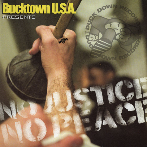 Bucktown USA - No Justice No Peace