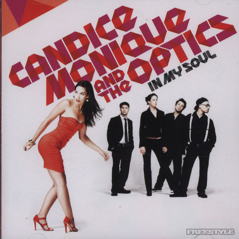 Candice Monique & The Optics - In My Soul