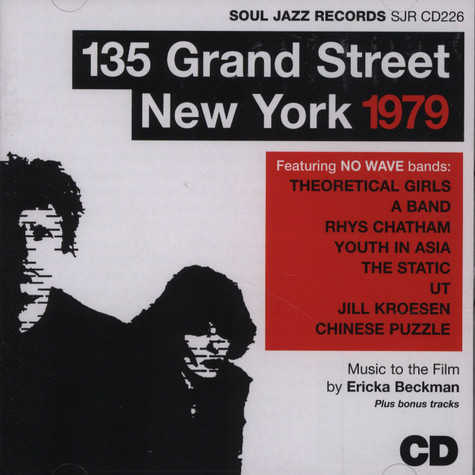 Soul Jazz Presents - 135 Grand Street, New York, 1979: A No Wave Film by Ericka Beckman