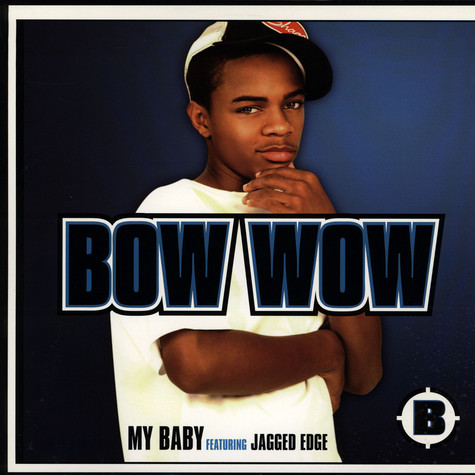 Bow Wow - My baby feat. Jagged Edge