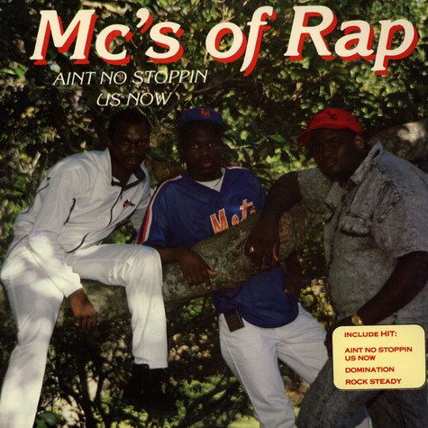 MC's Of Rap - Ain't No Stoppin' Us Now