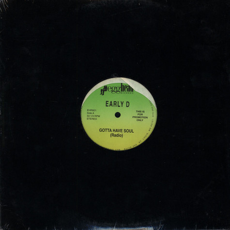 Early D - Gotta Have Soul