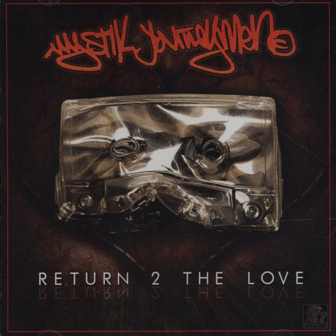 Mystik Journeymen - Return 2 The Love