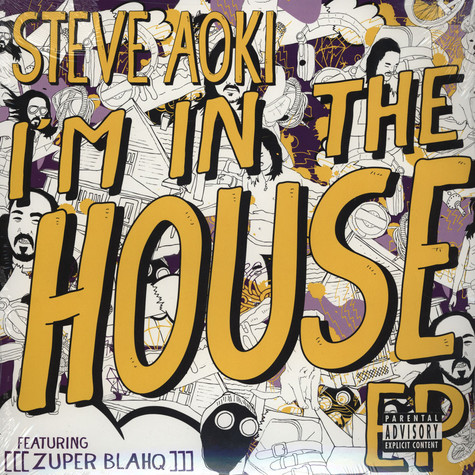 Steve Aoki - Im In The House feat. Zuper Blahq