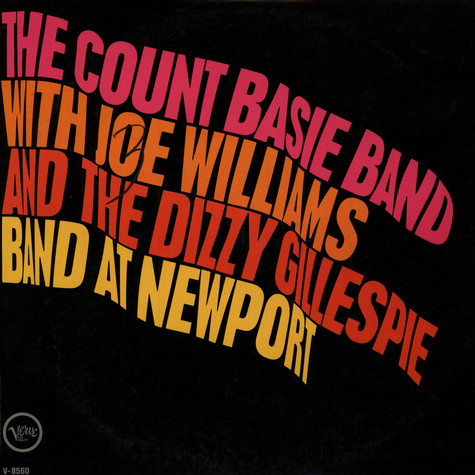 Count Basie Band, The And Joe Williams / Dizzy Gillespie Band, The - At Newport