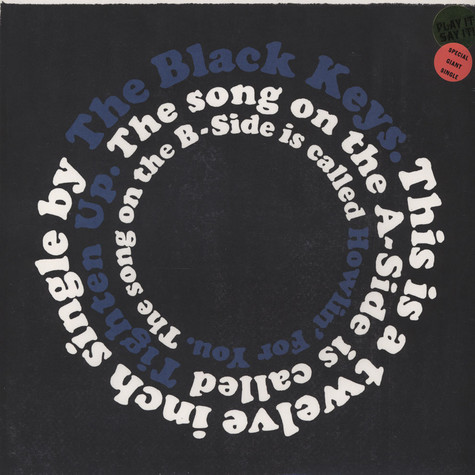 Black Keys, The - Tighten Up / Howlin' For You