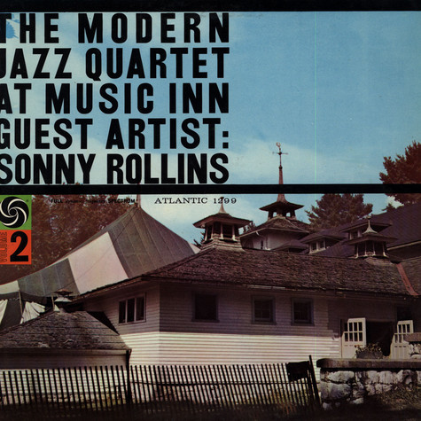 Modern Jazz Quartet, The - The Modern Jazz Quartet At Music Inn Volume 2