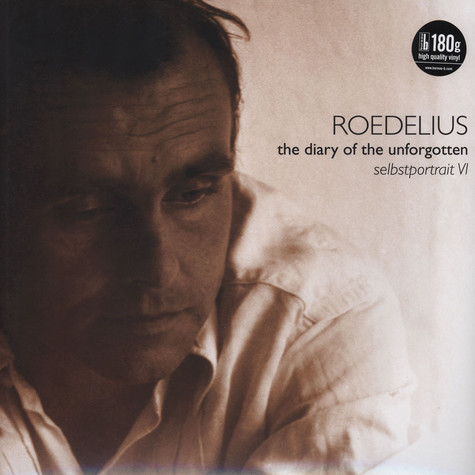 Roedelius - The Diary Of The Unforgotten (Selbstportrait VI)