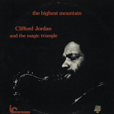 Clifford Jordan & The Magic Triangle - The Highest Mountain