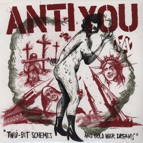 Anti You - Two-bit Schemes And Cold War