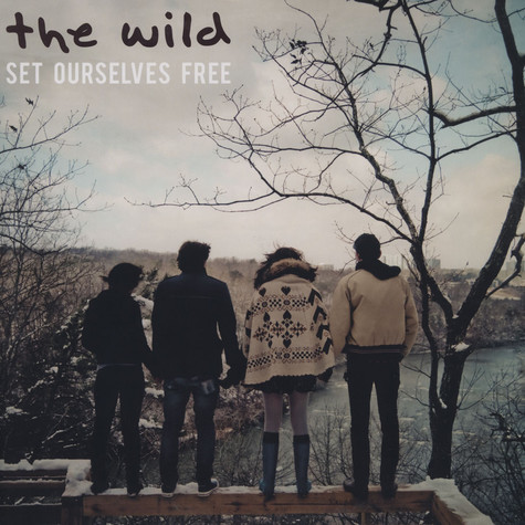 Wild, The - Set Ourselves Free