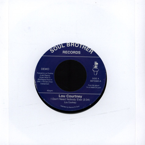 Lou Courtney - I Don't Need Nobody Else/I Will If You..