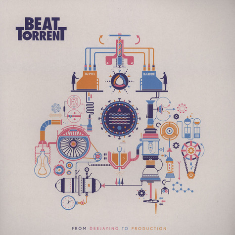 Beat Torrent - From Deejaying To Production EP