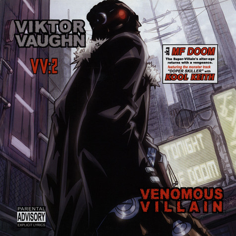 MF Doom is Viktor Vaughn - Venomous villain
