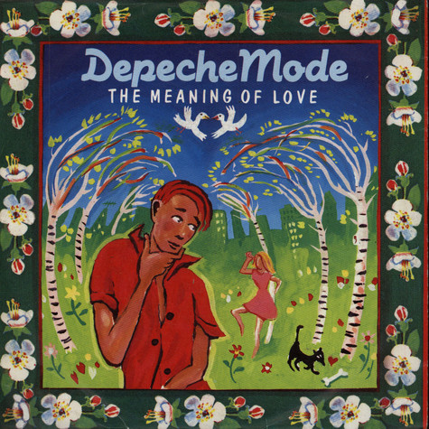 Depeche Mode - The Meaning Of Love