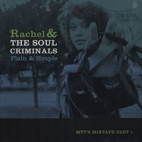 Rachel & The Soul Criminals - Plain & Simple