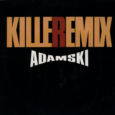 Adamski - Killeremix feat. Seal