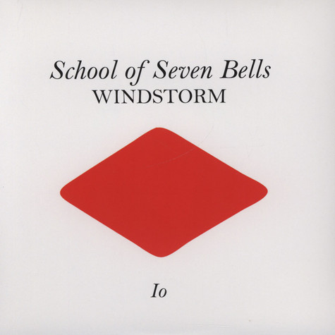 School Of Seven Bells - Windstorm