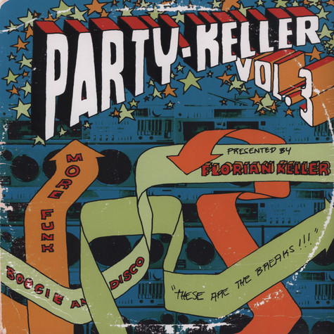 Florian Keller - Party Keller Volume 3