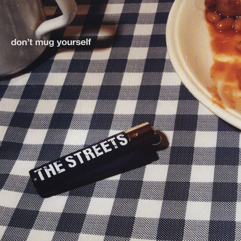 Streets, The - Don't mug yourself