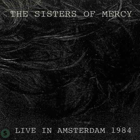Sisters Of Mercy, The - Live In Amsterdam 1984