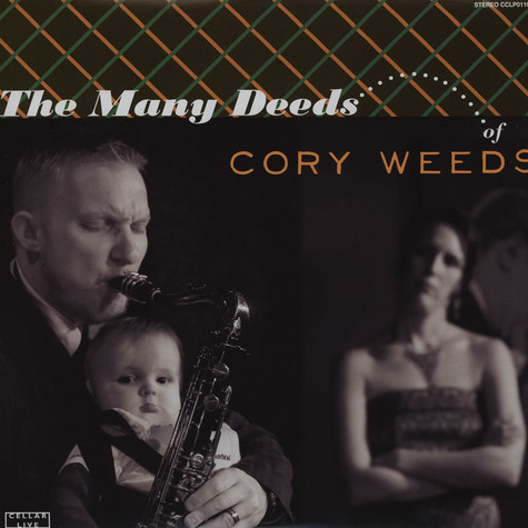 Cory Weeds - The Many Deeds Of Cory Weeds