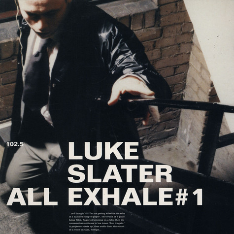 Luke Slater - All Exhale #1