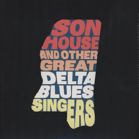 Son House - And The Other Great Delta Blues Singers