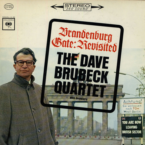 Dave Brubeck Quartet, The - Brandenburg Gate: Revisted