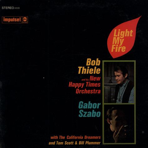 Bob Thiele / Gabor Szabo - Light My Fire