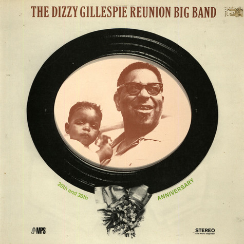 Dizzy Gillespie Reunion Big Band, The - 20th & 30th Anniversary