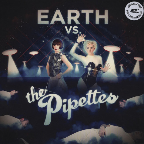 Pipettes, The - Earth Vs. The Pipettes