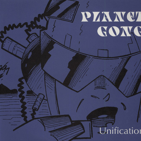 Planet Gong - Unification