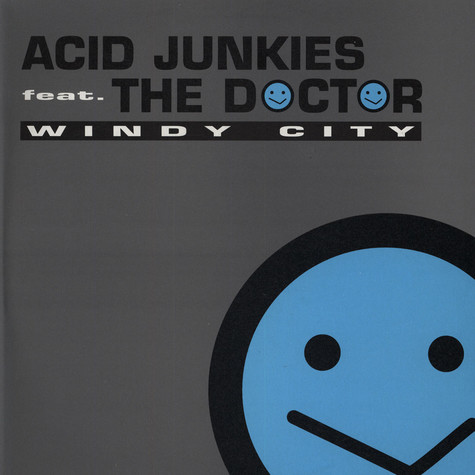 Acid Junkies - Windy City
