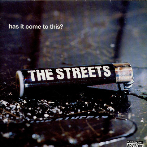 Streets, The - Has it come to this ?