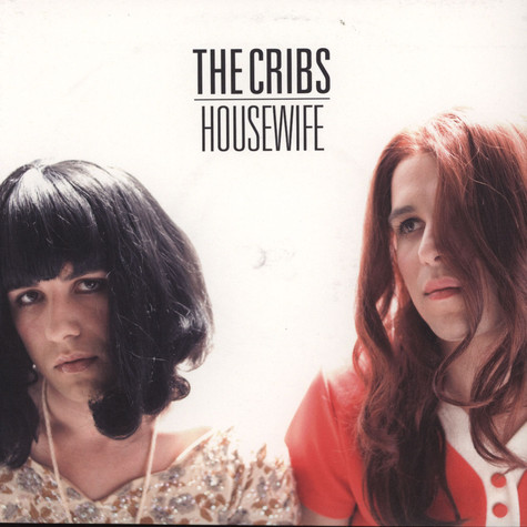 Cribs, The - Housewife