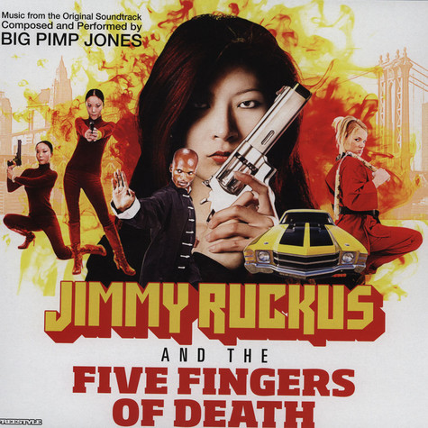 Big Pimp Jones - Jimmy Ruckus & The Five Fingers Of Death