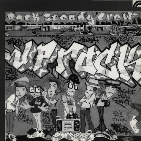 Rock Steady Crew, The - Uprock