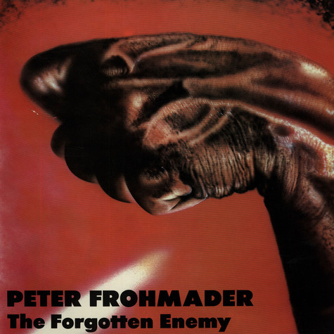 Peter Frohmader - The Forgotten Enemy