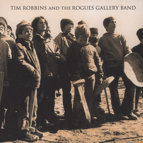 Tim Robbins - Tim Robbins and The Rogues Gallery Band