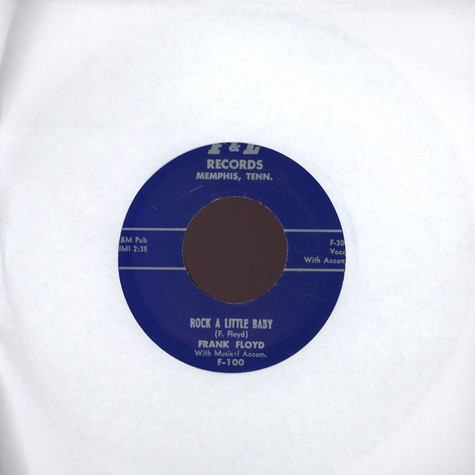 Frank Floyd / Larry Kennon - Rock A Little Baby / Monkey Love