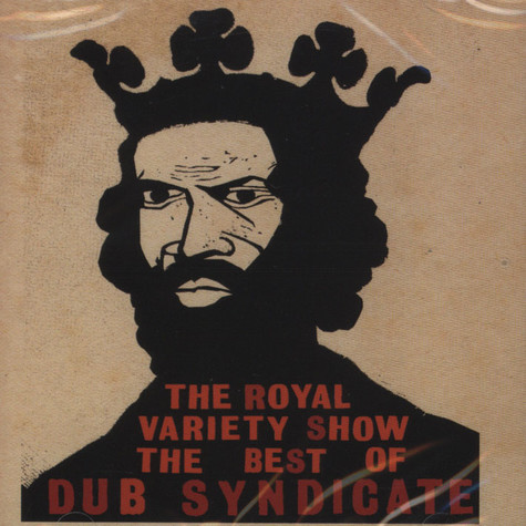 Dub Syndicate - The Royal Variety Show – The Best Of Dub Syndicate