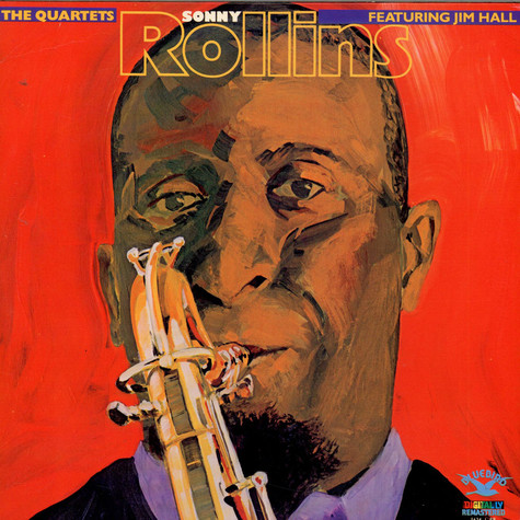 Sonny Rollins Featuring Jim Hall - The Quartets