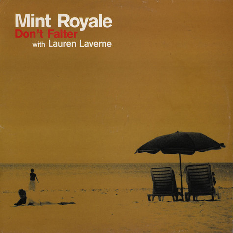 Mint Royale - Don't Falter feat. Lauren Laverne