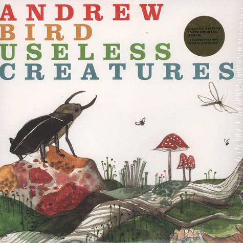 Andrew Bird - Useless Creatures