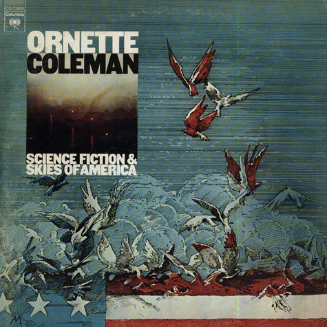 Ornette Coleman - Science Fiction & Skies Of America