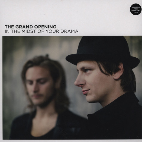 Grand Opening, The - In The Midst Of Your Drama